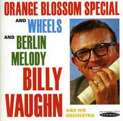 Orange Blossom Special, Wheels and Berlin Melody , Billy Vaughn