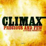 Precious and Few & Other Favorites , Climax