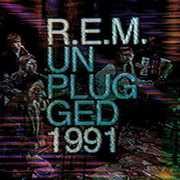 MTV Unplugged 1991 , R.E.M.