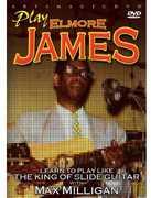 Play Elmore James , Max Milligan