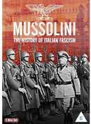 Mussolini & the History of Italian Fascism [Import]