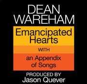 Emancipated Hearts , Dean Wareham