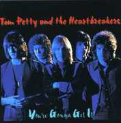 You're Gonna Get It , Tom Petty & the Heartbreakers