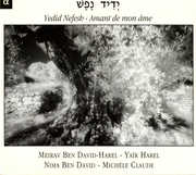 Yedid Nefesh: Amant de Mon Ame