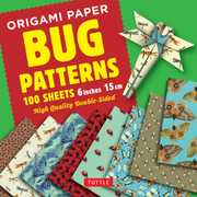 Origami Paper 100 sheets Bug Patterns 6 (15 cm): Tuttle Origami Paper:High-Quality Origami Sheets Printed with 8 Different Designs:Instructions for 8 Projects Included