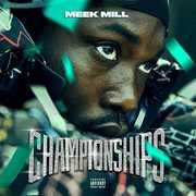 Championships , Meek Mill