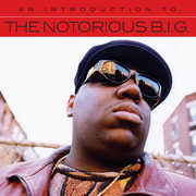 An Introduction To , The Notorious B.I.G.