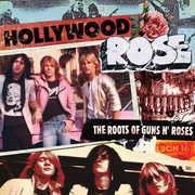 The Roots Of Guns N' Roses , Hollywood Rose