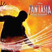 Fantasia Music Evolved (Original Soundtrack)