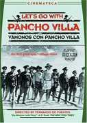Let's Go with Pancho Villa (1936) , Manuel Tames