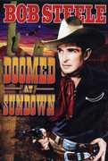 Doomed at Sundown , Bob Steele