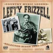 Country Music Legend-Selected Sides 1950-1959 , Lefty Frizzell