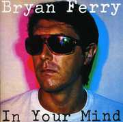 In Your Mind [Import] , Bryan Ferry