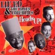 Heads Up , Lil' Ed & the Blues Imperials