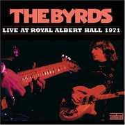 Live at Royal Albert Hall 1971 , The Byrds