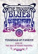 The Moody Blues: Threshold of a Dream: Live at the Isle of Wight Festival , The Moody Blues