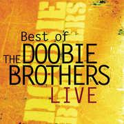 Best of the Doobie Brothers Live , The Doobie Brothers