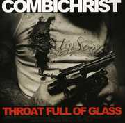 Throat Full of Glass , Combichrist