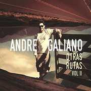 Otras Rutas V2 [Import] , Andre Galiano