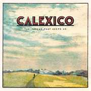 Thread That Keeps Us , Calexico