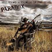 Paradox , Neil Young + Promise Of The Real