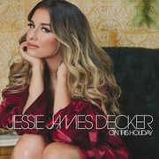 On This Holiday , Jessie James Decker