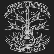 Poetry Of The Deed 10th Anniversary , Frank Turner