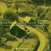 Classic Mountain Songs , Various Artists