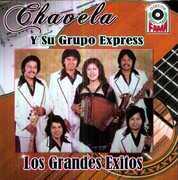 Los Grandes Exitos , Chavela Y Su Grupo Express