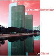Consumer Behaviour , Le Cliche