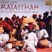 Songs From Rajasthan-The Land Of Princes Gypsies and Tribals