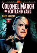 Colonel March of Scotland Yard: Volume 2 , Boris Karloff