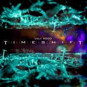 Timeshift (Translucent Blue Vinyl) , Volt 9000