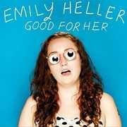 Good for Her , Emily Heller