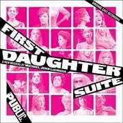 First Daughter Suite [Original Cast Recording]