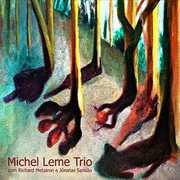 Michel Leme Trio [Import] , Michel Trio Leme