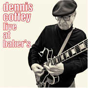 Live At Baker's , Dennis Coffey