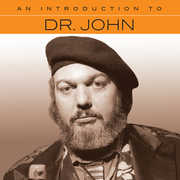 An Introduction To , Dr. John