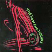 Low End Theory , A Tribe Called Quest