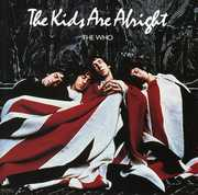The Kids Are Alright (Original Soundtrack) , The Who