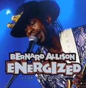 Energized: Live in Europe , Bernard Allison