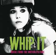 Whip It (Original Soundtrack) , Various Artists