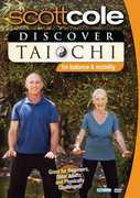 Discover Tai Chi For Balance and Mobility , Scott Cole