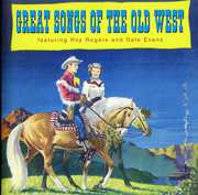 Great Songs of the Old West , Roy Rogers