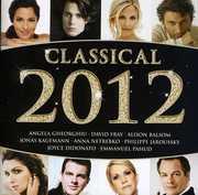 Classical 2012 /  Various , Various Artists