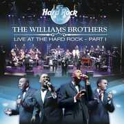 Live at the Hard Rock PT. 1 , The Sensational Williams Brothers