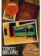 Terzo Binario [Import] , Kachupa
