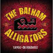 Bayou-Degradable , Balham Alligators