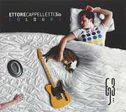 Colours [Import] , Ettore Cappelletti
