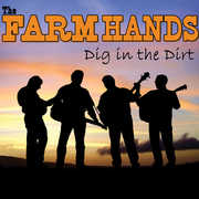 Dig In The Dirt , Farm Hands